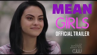 Mean Girls Trailer - Riverdale Style