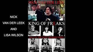 King of Freaks, the Saga of the West Memphis Three with Nick van der Leek and Lisa Wilson