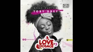 Toby Grey - Love Dosage (Audio)