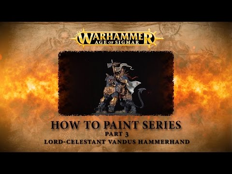 How to paint Warhammer Age of Sigmar part 3 - Lord Celestant Vandus Hammerhand.