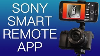 Sony Smart Remote Camera App