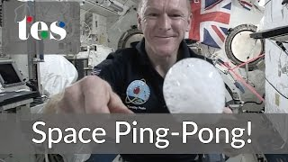 Space Ping-Pong! Astronaut Tim Peake on the ISS #CosmicClassroom