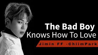 Jimin FF ||The Bad Boy Knows How To Love|| EP.8