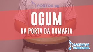 OGUM - NA PORTA DA ROMARIA