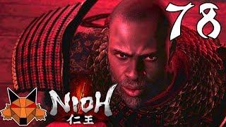 Let's Play Nioh [Blind] Part 78 - Obsidian Samurai
