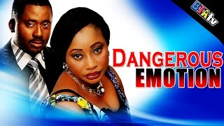 DANGEROUS EMOTION 1 - NOLLYWOOD MOVIE