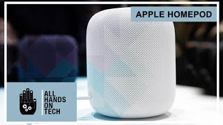 All Hands on Tech - Apple Homepod (full review)