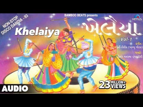 Khelaiya Vol 1 Non Stop Disco Dandiya Non Stop Gujarati Garba Songs