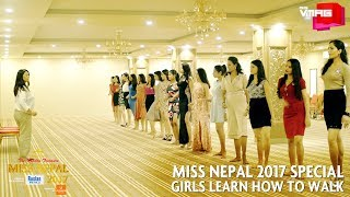 The Girls Learn How to Walk | MISS NEPAL 2017 SPECIAL | M&S VMAG