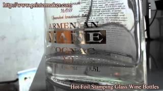 Hot Foil Stamping Glass Wine Bottles