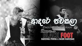Adare Pawasala (ආදරේ පවසලා) Live - Dasun Madushan with BLACK FOOT