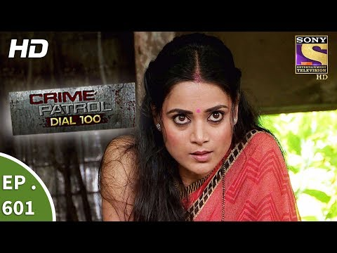 Crime Patrol Dial 100 - क्राइम पेट्रोल - The Murder At The Hostel - Ep 601 - 11th September, 2017