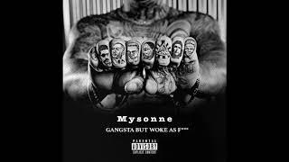 1. Die A King - Mysonne MIXTAPE : Gangsta But Woke...