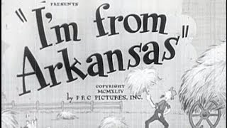 I'm from Arkansas (1944) [Comedy] [Romance]