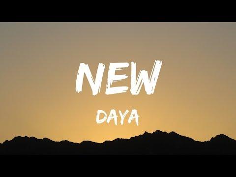 Daya - New (Lyrics  Lyrics Video)