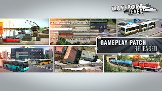 Transport Fever - Gameplay patch video (English)