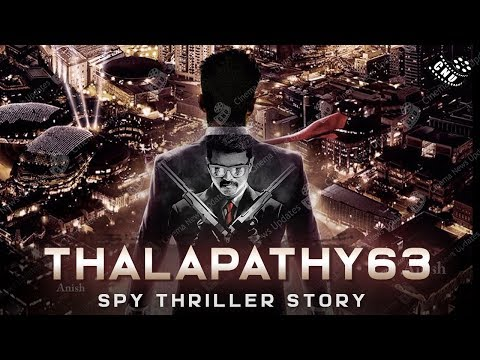 Xxx Mp4 Vijay 63 Spy Thriller Movie Thalapathy Vijay Kirani Atlee AR Rahman Mersal 2 3gp Sex