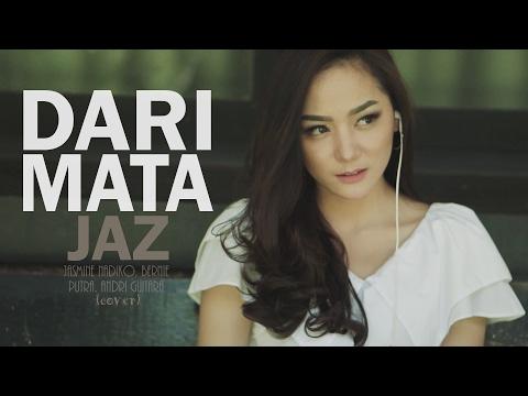 Dari Mata - Jaz (Jasmine, Bernie, Putra, Andri Guitara) cover mp3