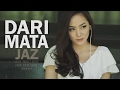 Download Lagu MP3 Dari Mata - Jaz (Jasmine, Bernie, Putra, Andri Guitara) cover