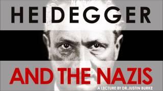 HEIDEGGER AND THE NAZIS