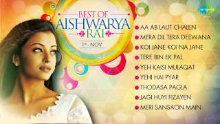 Best Songs Of Aishwarya Rai - Top 10 Hits - Bollywood Songs