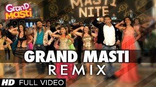 Grand Masti REMIX Full Song | Riteish Deshmukh, Vivek Oberoi, Aftab Shivdasani