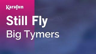 Karaoke Still Fly - Big Tymers *