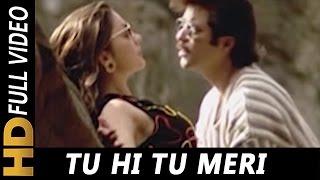 Tu Hi Tu Meri Saari Subahon Mein   A. R. Rahman   Kabhi Na Kabhi 1998 Songs   Anil Kapoor