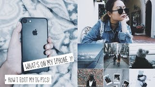 WHATS ON MY IPHONE 7? + HOW I EDIT MY INSTAGRAM PICTURES!