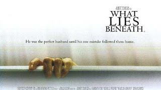 Underrated Horror Films: What Lies Beneath