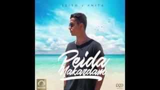 """Behzad Leito Ft Anita - """"Peida Nakardam"""" OFFICIAL AUDIO"""