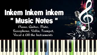 Inkem Inkem Inkem Kavale (geetha govindham) Piano, Guitar, Flute, Saxophone, Voilin Notes/Midi Files