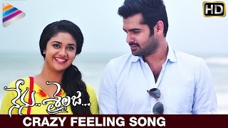 Nenu Sailaja Telugu Movie | Crazy Feeling Song Trailer | Ram | Keerthi Suresh | Telugu Filmnagar
