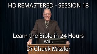 Learn the Bible in 24 Hours - Hour 18 - Small Groups  - Chuck Missler