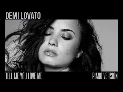 Demi Lovato - Tell Me You Love Me (Piano Version)