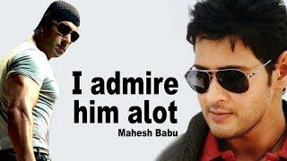 Mahesh babu about Salman Khan