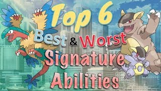 Top 6 Best and Worst Signature Abilities