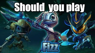 Should you play Fizz