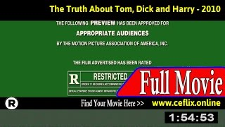 Watch: The Truth About Tom, Dick and Harry (2010) Full Movie Online