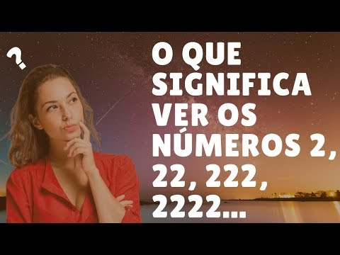 Xxx Mp4 O Que Significa Ver Os Números 2 22 222 2222 3gp Sex