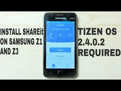 Install SHAREit on Samsung Z1 and Z3