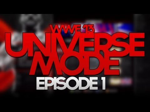 WWE '13 Universe Mode - EPISODE ONE!