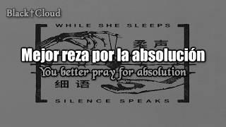 While She Sleeps - Silence Speaks ft. Oli Sykes (Sub Español | Lyrics)