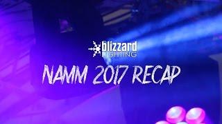 Namm 2017 Recap!