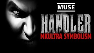 Deliberate MKUltra Symbolism   Muse - The Handler ▶️️