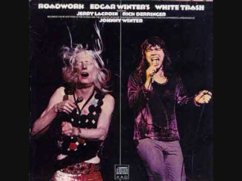 Tobacco Road (1/2) - Edgar Winters and White Trash