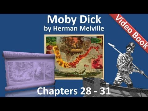 Chapter 028-031 - Moby Dick by Herman Melville