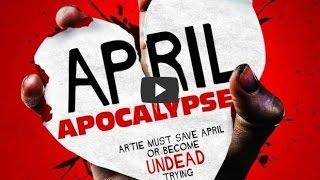 April Apocalypse Zombies Pelicula Completa - Español