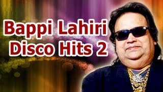 Bappi Lahiri Hit Songs (HD)  - Jukebox 2 - Top 10 Bappi Da Bollywood Retro Disco Hits