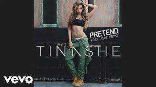 Tinashe - Pretend ft. A$AP ROCKY